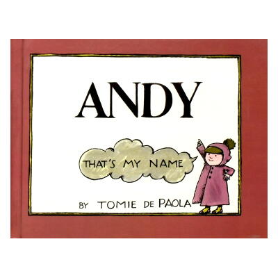 「ANDY That's My Name」Tomie dePaola(トミー・デ・パオラ)