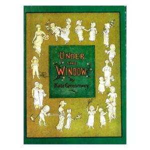 「窓の下で」ケイト・グリーナウェイ